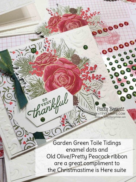 Christmastime is Here suite from Stampin Up - designer paper die cut with Roses die, Christmas Card idea featuring Toile Tidings Garden Green Glitter enamel dots by Patty Bennett www.PattyStamps.com