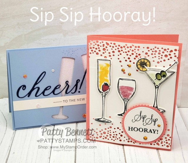 Stampin Up Sip Sip Hooray bundle card ideas - cheers to the New Year or celebrate card with wine, champagne and a martini! www.PattyStamps.com