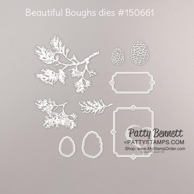 Beautiful Boughs dies from Stampin' Up! - die cut pine boughs and pinecones #150661 www.Pattystamps.com