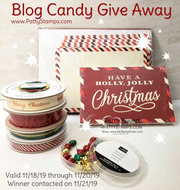 Stampin' UP! Night Before Christmas Blog Candy Give Away from PattyStamps.com valid Nov. 11 to 13. Winner contacted on Nov. 14, 2019.