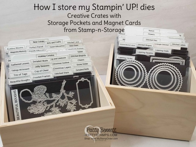 How I store my Stampin' UP! dies - Stamp-n-Storage Magnet Cards with Storage Pockets. Brother P-Touch labels for tabs, and Creative Crate wood storage bins. www.PattyStamps.com