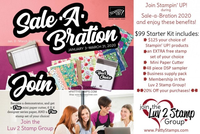 Join Stampin' UP! and the Luv 2 Stamp Group during Sale-a-Bration 2020 and receive all of the benefits outlined here!! Patty Bennett www.PattyStamps.com