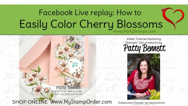 Facebook Live replay for Easy way to color the Parisian Blossoms Cherry Blossoms with Sponge Daubers by Patty Bennett