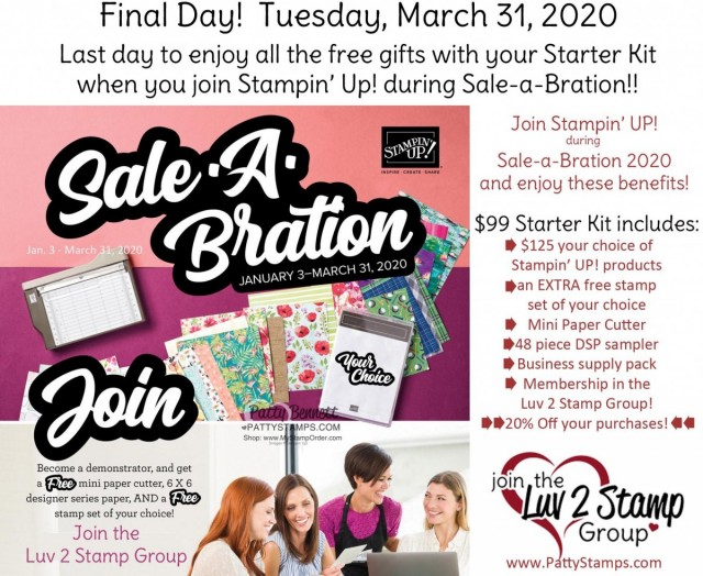 Last day to join Stampin' Up! as a demonstrator and enjoy the amazing free gifts with your new demonstrator Starter Kit! Join the Luv 2 Stamp group today! www.PattyStamps.com
