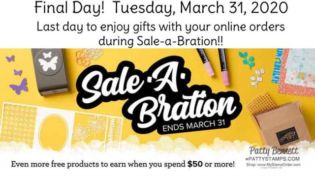 Stampin Up Sale-a-Bration 2020 has come to an end!! Today is the last day to enjoy Sale-a-Bration gifts with your online order! www.PattyStamps.com
