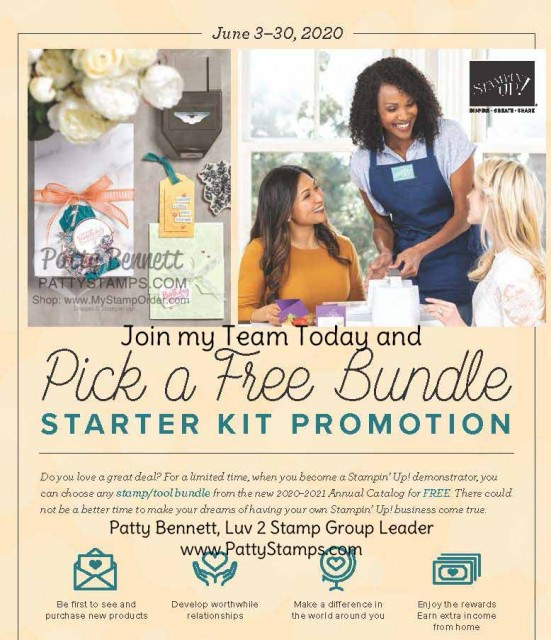 Select any Stampin' UP! BUNDLE FREE in your new demonstrator Starter Kit, June 3 - 30, 2020! Join the Luv 2 Stamp Group, Patty Bennett, Platinum Elite, Team Leader
