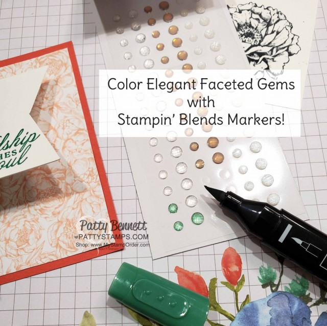 Stampin' Up! Prized Peony bundle and Elegant Faceted Gems colored with Stampin' Blends alcohol markers. by Patty Bennett www.PattyStamps.com