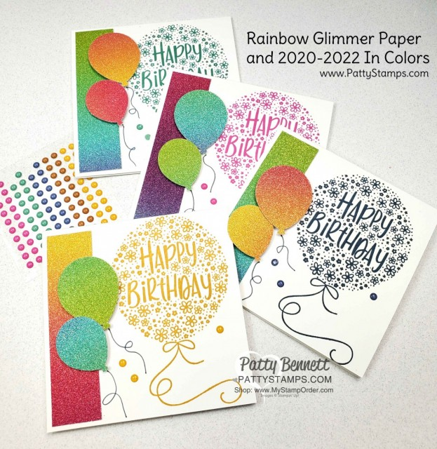 Rainbow Glimmer Paper from Stampin' Up! Create amazing birthday cards featuring Hooray to You stamp set, 2020-2022 In Colors and Balloon punch! by Patty Bennett www.PattyStamps.com