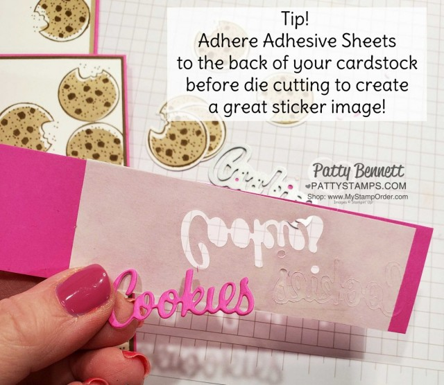 Nothing's Better than Chocolate Chip Cookies handmade card idea featuring Stampin' UP! bundle. Use Adhesive Sheets on the back of your cardstock prior to die cutting. shop Stampin UP online www.PattyStamps.com